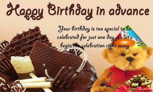 wish happy birthday in advance images with Quotes