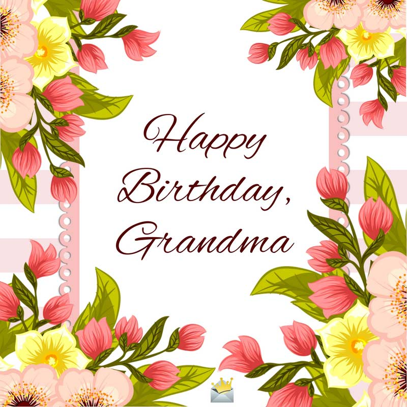 Happy Birthday Images For My Dear Grandmother